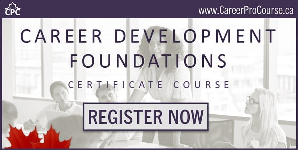 Career Development Foundations Certificate Course - Register Now